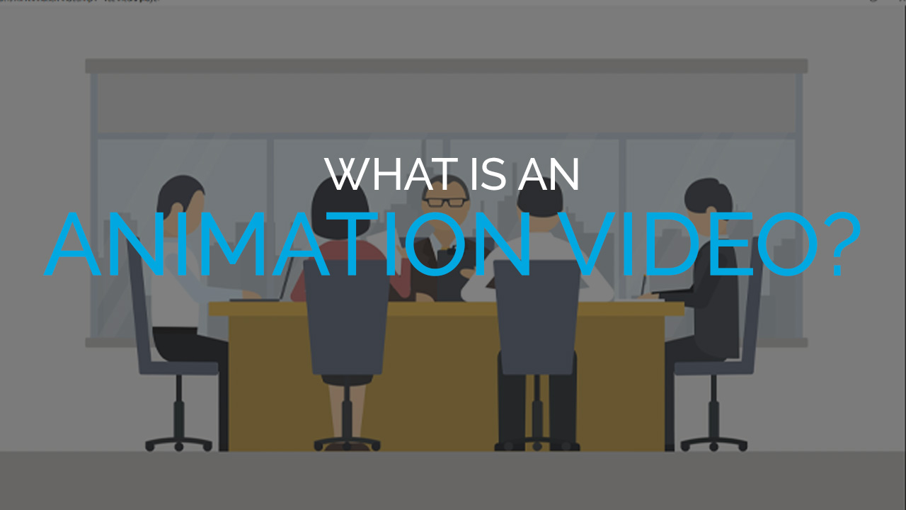 What is an Animation Video?