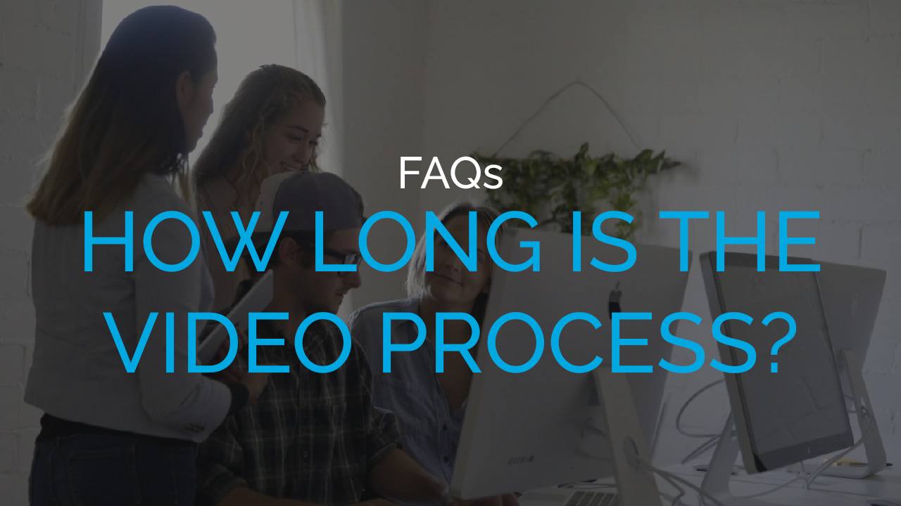 How long is the video process?